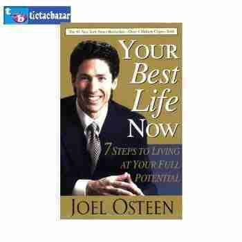 Your Best Life Now Joel Osteen